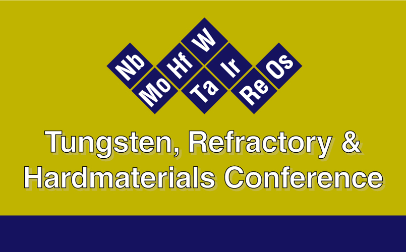Tungsten Refractory and Hardmaterials Conference